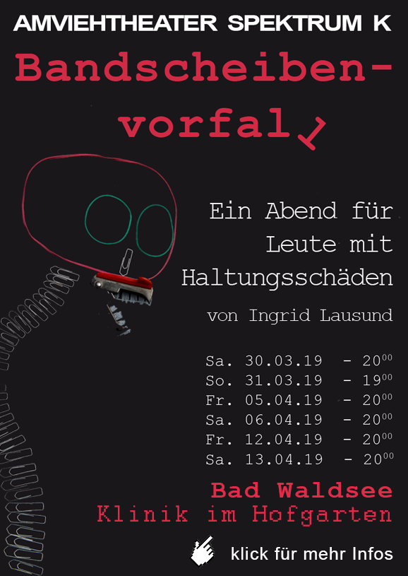 Spektrum Theater 2019 Bandscheibenvorfall 23maerzbis13april