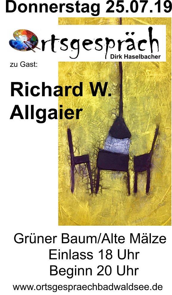 Ortsgespräch mit Richard W. Allgaier