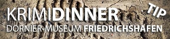 Krimidinner Dornier Museum Friedrichshafen